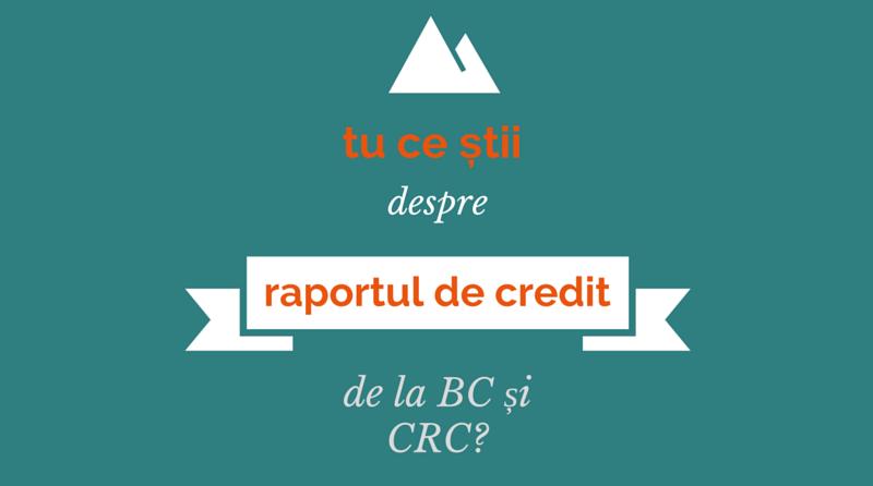 biroul de credit raportare